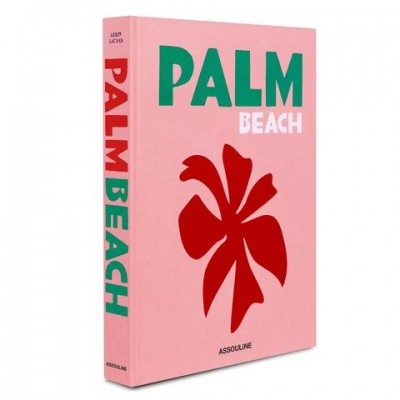 7 Assouline Books For Your Coffee Table Palm Beach